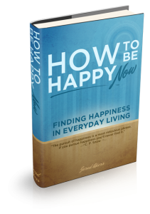 how to be happy now